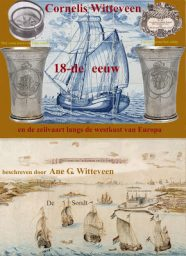 Cornelis Witteveen en de zeilvaart langs de westkust van Europa