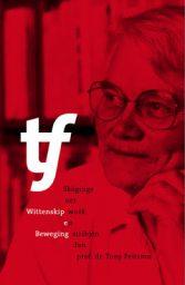 Publicatie en middag over professor Tony Feitsma in Brantgum