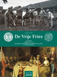 Jaarboek De Vrije Fries 2018 met Friese Beweging, Latijn, koeien en kookboeken