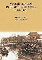 Nieuw boek: Vluchtelingen in Oostdongeradeel 1940-1945