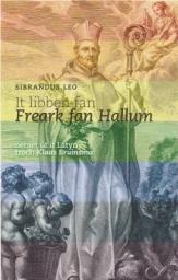 Boek over abt Frederik van Hallum in it Frysk