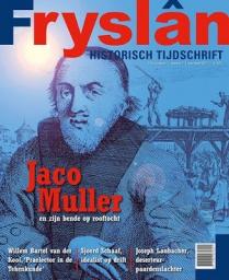 Historisch tijdschrift Fryslân met Dokkumer Jaco, Willem Bartel vd Kooi en Schaaf